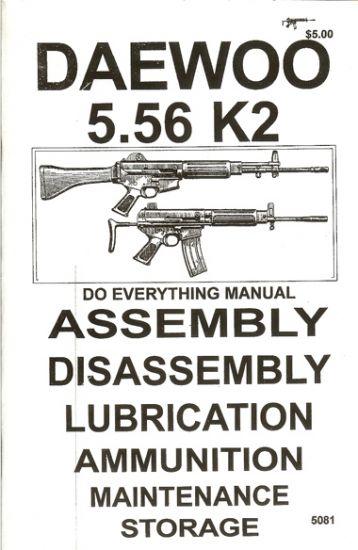 * Daewoo 5 56 K2 Assembly Disassembly Manual