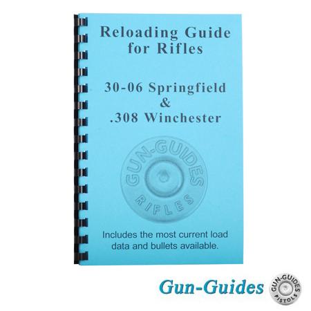 Reloading Guide  30-06 Springfield &  308 Winchester Book - Gun Guides