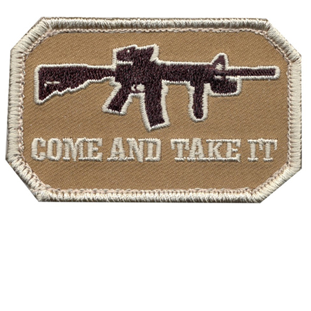 Come and Take It Morale Patch 2x3 Fabric with Hook Loop Velcro Backing